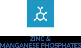 Zinc & Manganese Phosphates